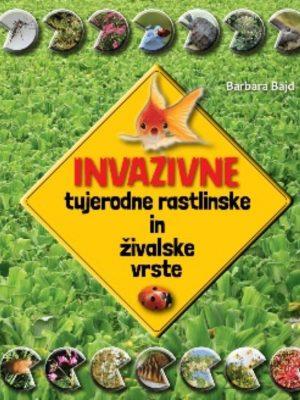 Invazivne tujerodne rastlinske in živalske vrste
