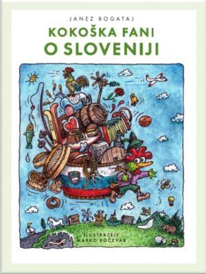 Kokoška Fani o Sloveniji