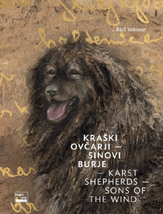 KRAŠKI OVČARJI – sinovi burje / KARST SHEPHERDS – Sons of the Wind