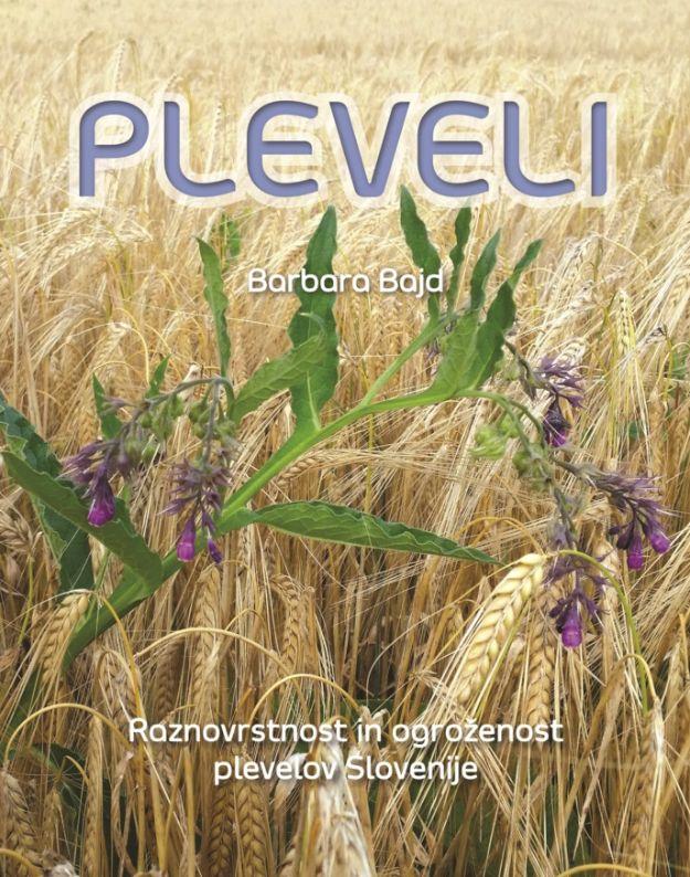 Pleveli - Raznovrstnost in ogroženost plevelov Slovenije