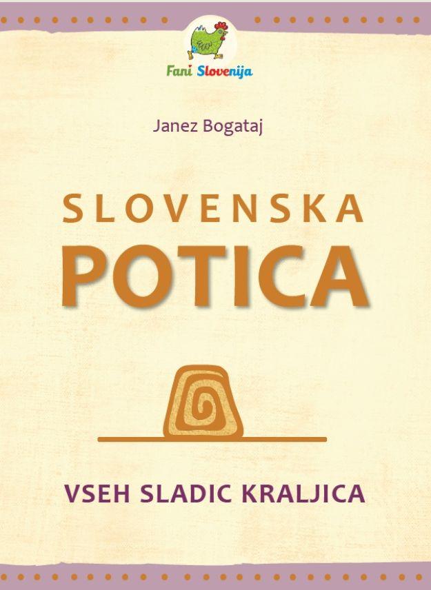 Slovenska potica - vseh sladic kraljica